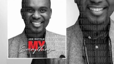Joe Mettle's latest song song, My Everything